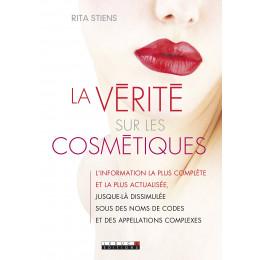 La vérité sur les cosmétiques (Rita Stiens)