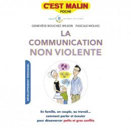 La communication non violente C'est malin Bouchez Wilson et Molho