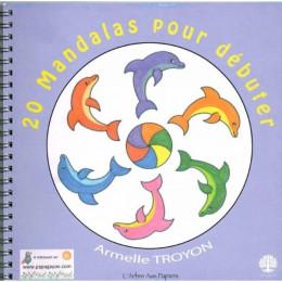 """Cahier 20 Mandalas """" pour débuter """" - à partir de 4 ans"""